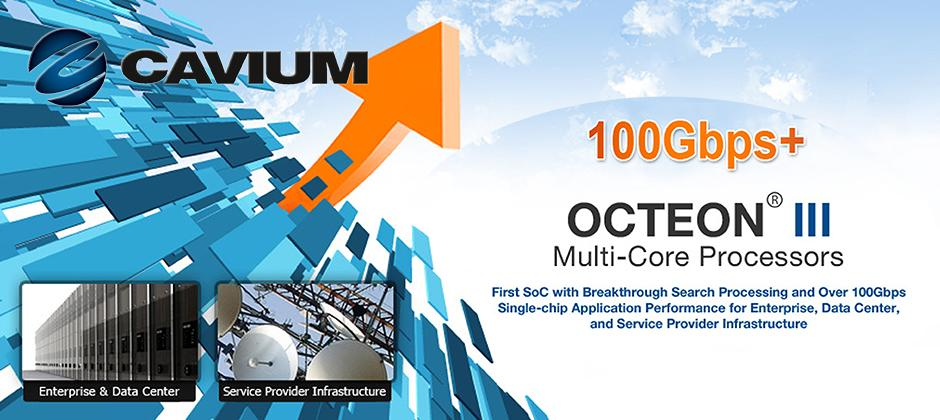 100Gbps+ Octeon® III Multi-Core Processors